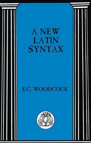 New Latin Syntax - Latin Language (Paperback)