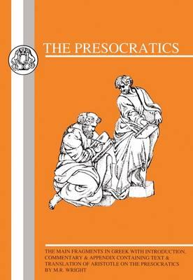 Presocratics: Selection of the Main Fragments - BCP Greek Texts (Paperback)