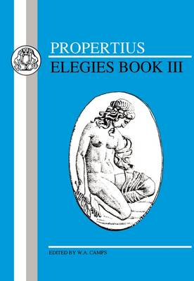 Elegies: Bk. 3 - BCP Latin Texts (Paperback)