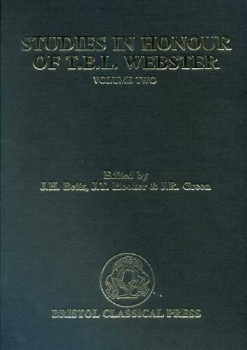 Studies in Honour of T.B.L.Webster: Volume 2 (Hardback)