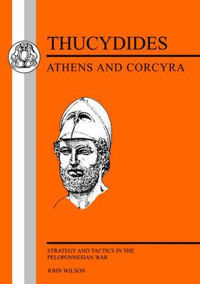 Athens and Corcyra: Strategy and Tactics in the Peloponnesian War (Paperback)