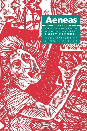 Aeneas: Virgil's Epic Retold for Young Readers (Paperback)