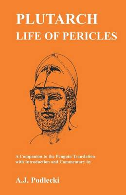 """Plutarch: """"Life of Pericles"""" - A Companion to the Penguin Translation - Classics Companions (Paperback)"""