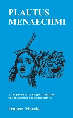 Menaechmi - Classics Companions (Paperback)
