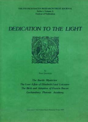 Dedication to the Light (Paperback)