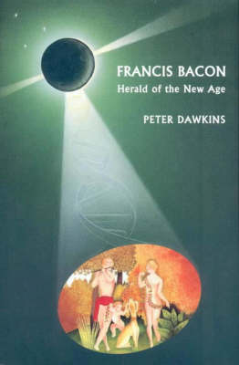 Francis Bacon, Herald of the New Age (Paperback)