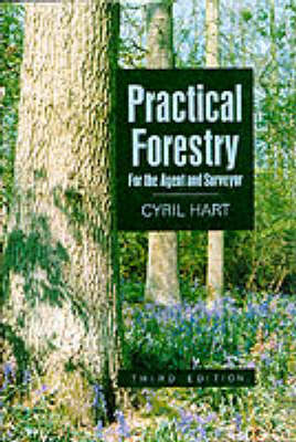 Practical Forestry for the Agent and Surveyor - Gardens/Environment (Hardback)