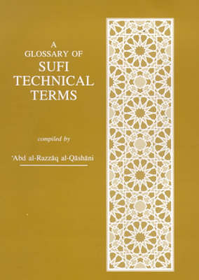 A Glossary of Sufi Technical Terms (Hardback)