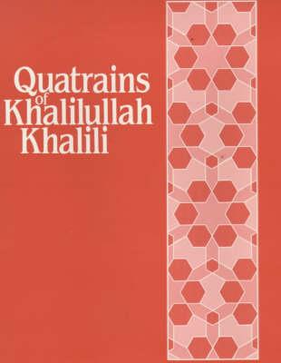 The Quatrains of Khalilullah Khalili - Octagon classics (Hardback)