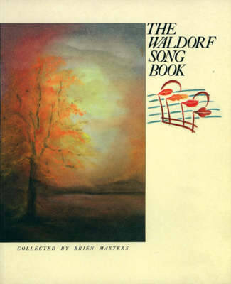 The Waldorf Song Book (Paperback)