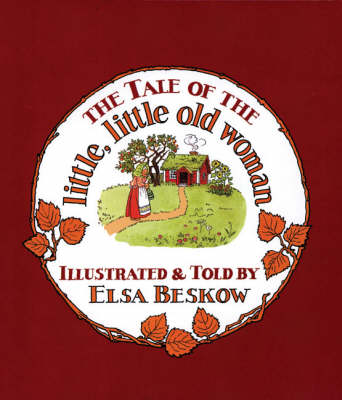 The Tale of the Little, Little Old Woman (Hardback)