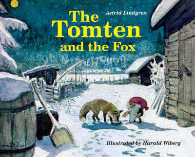 The Tomten and the Fox (Hardback)