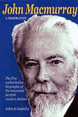 John Macmurray: A Biography (Paperback)