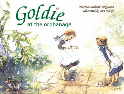 Goldie at the Orphanage (Hardback)