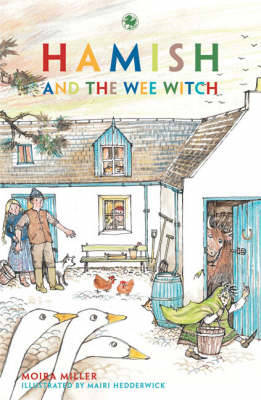 Hamish and the Wee Witch - Kelpies (Paperback)