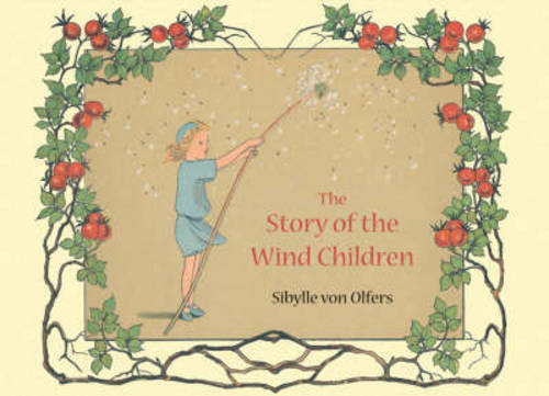 The Story of the Wind Children (Hardback)