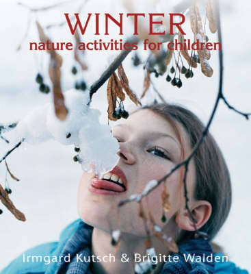 Winter Nature Activities for Children - Nature Activities for Children (Paperback)