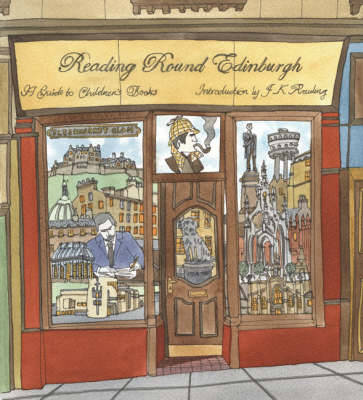 Reading Round Edinburgh: A Guide to Children's Books of the City (Paperback)