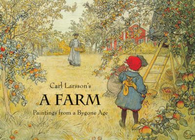 A Farm: Paintings from a Bygone Age (Hardback)