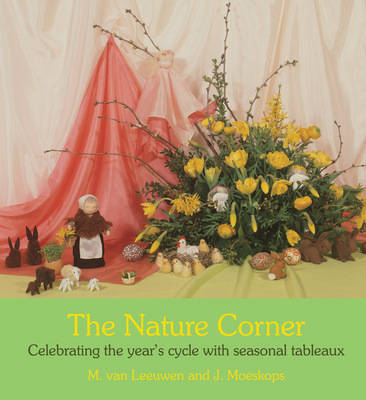 The Nature Corner: Celebrating the year's cycle with seasonal tableaux (Paperback)