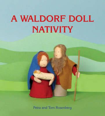 A Waldorf Doll Nativity (Hardback)