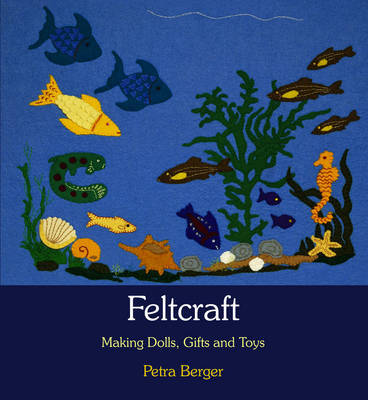 Feltcraft: Making Dolls, Gifts and Toys (Paperback)