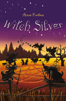 Witch Silver - Kelpies 5 (Paperback)
