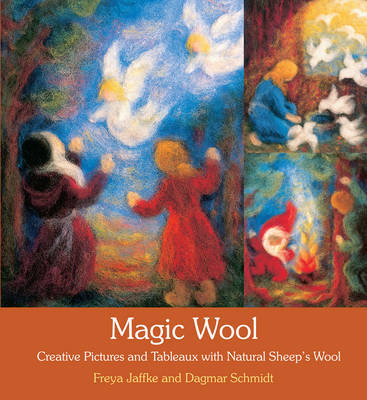 Magic Wool: Creative Pictures and Tableaux with Natural Sheep's Wool (Paperback)