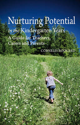 Nurturing Potential in the Kindergarten Years: A Guide for Teachers, Carers and Parents (Paperback)