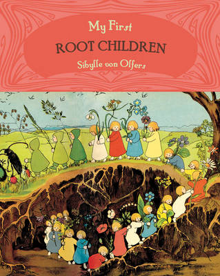 My First Root Children (Board book)