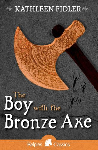 The Boy with the Bronze Axe - Kelpies (Paperback)