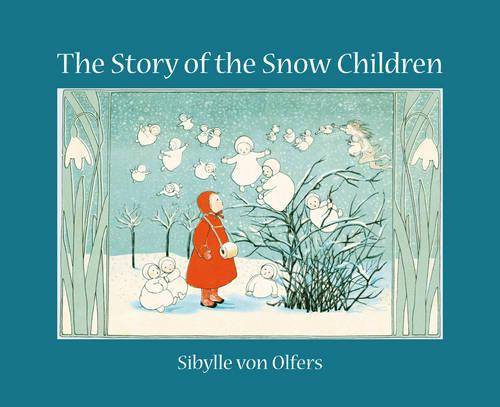 The Story of the Snow Children (Hardback)