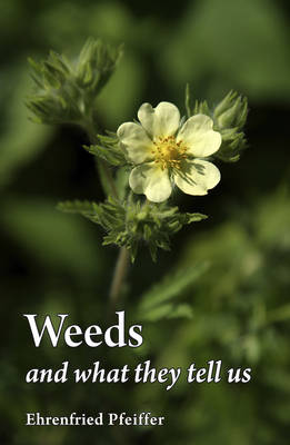 Weeds and What They Tell Us (Paperback)