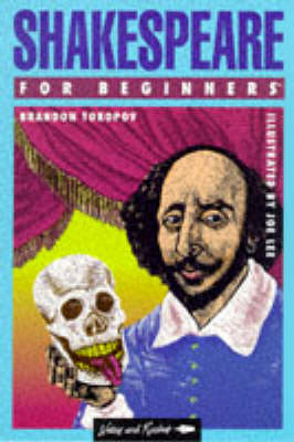 Shakespeare for Beginners - A Writers & Readers beginners documentary comic book 85 (Paperback)