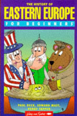A History of Eastern Europe for Beginners - For Beginners S. 86 (Paperback)