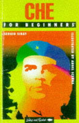 Che Guevara for Beginners - A writers & readers beginners documentary comic book 87 (Paperback)