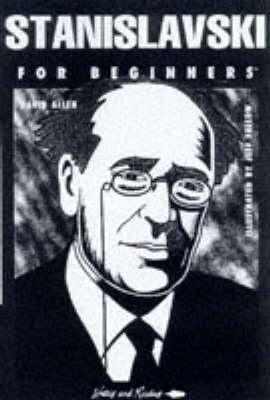 Stanislavski for Beginners - Documentary Comic Book S. v. 97 (Paperback)