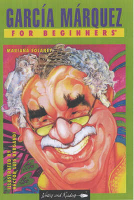 Garcia Marquez for Beginners - Documentary Comic Book S. (Paperback)