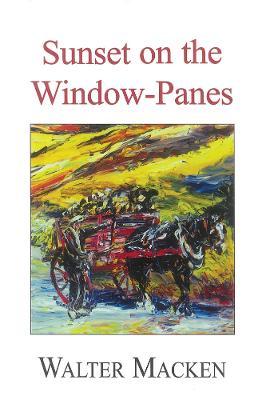 Sunset on the Window-Panes (Paperback)