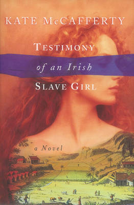 Testimony of an Irish Slave Girl (Paperback)