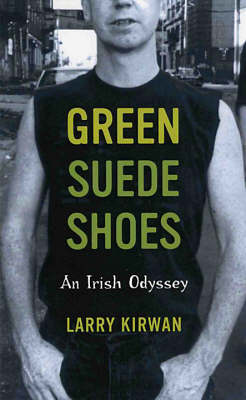 Green Suede Shoes: An Irish Odyssey (Paperback)