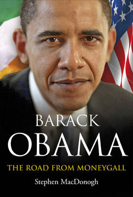 Barack Obama: The Road from Moneygall (Paperback)