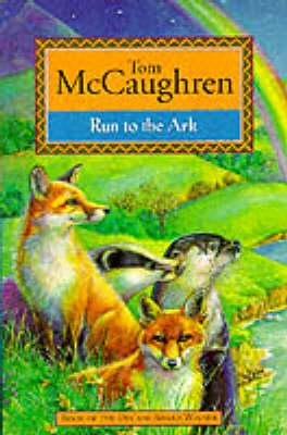 Run to the Ark - Run Wild S. Bk. 4 (Paperback)