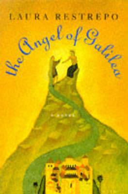 The Angel of Galilea (Hardback)