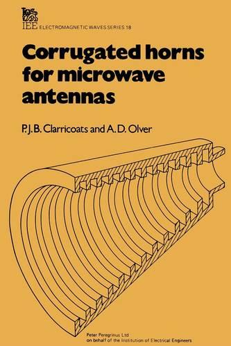 Corrugated Horns for Microwave Antennas - Electromagnetics and Radar (Hardback)