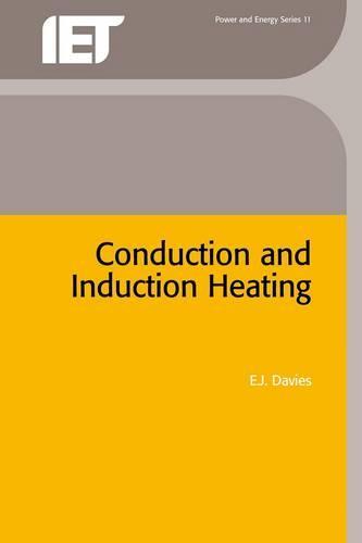 Conduction and Induction Heating - Energy Engineering (Hardback)