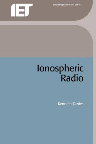 Ionospheric Radio - Electromagnetics and Radar (Hardback)