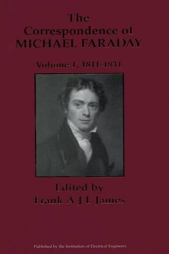 The Correspondence of Michael Faraday: Volume 1: 1811-1831 - History and Management of Technology (Hardback)