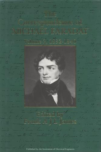 The Correspondence of Michael Faraday: Volume 2: 1832-1840 - History and Management of Technology (Hardback)