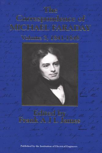 The Correspondence of Michael Faraday: Volume 3: 1841-1848 - History and Management of Technology (Hardback)